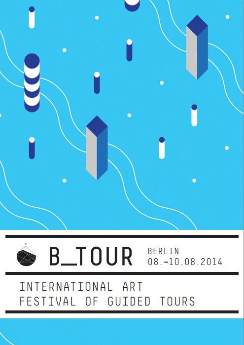 B_Tour - INTERNATIONAL ART FESTIVAL  OF GUIDED TOURS