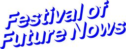 Festival of Future Nows @ Neue Nationalgalerie 30. 10. - 1. 11. 2014