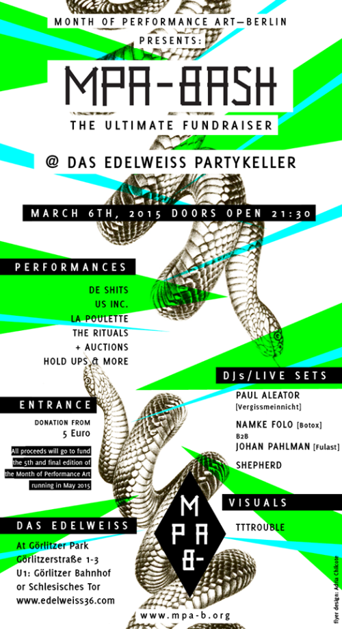 The ULTIMATE FUNDRAISING party of the Month of Performance Art-Berlin aims to raise money to support its FINAL EDITION: THE MPA-B ANTHOLOGY, due in May this year at several locations across the city, and which will present and support some 200 international curators, artists and activists (and all the inbetweeners) working in performance art.