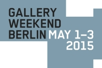 Gallery Weekend Berlin 1. - 3. Mai 2015