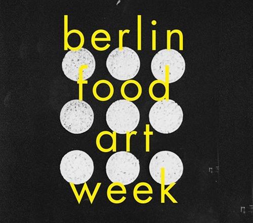 berlin food art week 19th - 26th of june2015