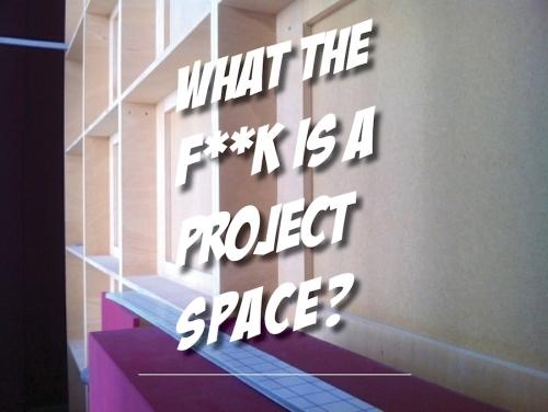 Wo der Projektraum zur Zeit steht, möchten wir hier verhandeln. Wofür steht der Begriff Projekt heute überhaupt?