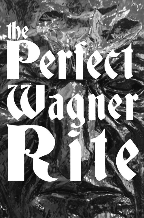 PerfectWagnerRite
