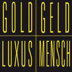 GoldGeldLuxusMensch